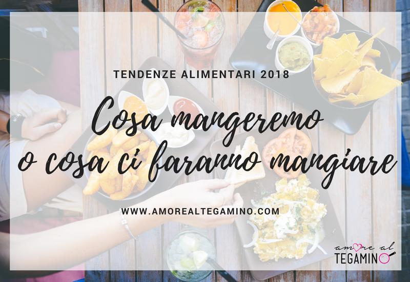 tendenze alimentari 2018